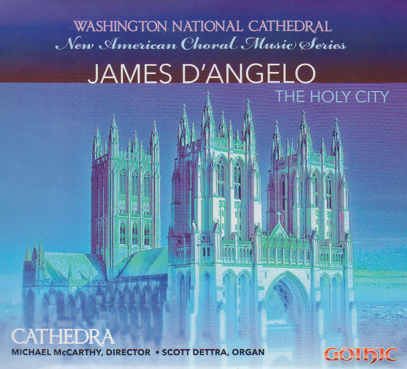 The Holy City – James D'Angelo Music